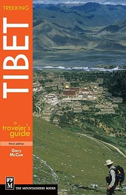 Trekking Tibet By McCue, Gary/ Schaller, George B. (FRW)